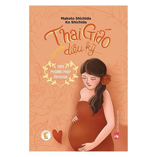 Sách hay về thai giáo: Thai giáo diệu kỳ Shichida