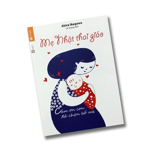 Sách thai giáo hay: Mẹ Nhật thai giáo